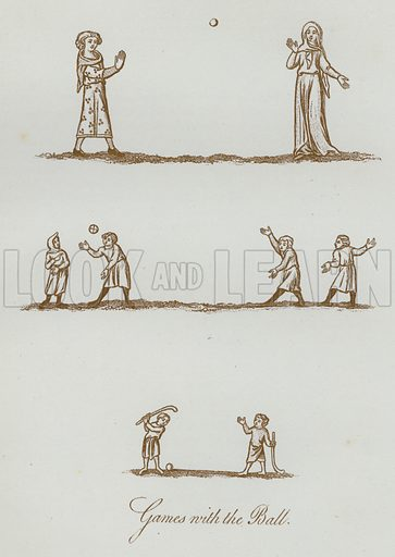 Games with the Ball. Illustration for The Sports and Pastimes of the People of England by Joseph Strutt, 1801, a new edition, much enlarged and corrected by J Charles Cox (Methuen, c 1890). Contains fine reproductions of illustrations in original edition.