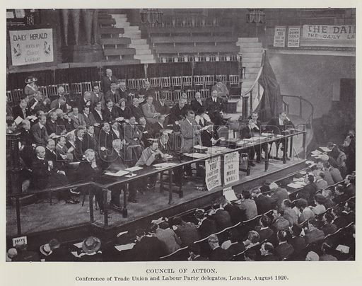 Council of Action, Conference of Trade Union and Labour Party delegates, London, August 1920. Illustration for The Book of The Labour Party edited by Herbert Tracey (Caxton, c 1925).