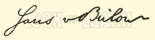 Baron Hans (Guido) von Bulow, signature. Illustration for Cyclopedia of Music and Musicians edited by John Denison Champlin (Charles Scribner, 1889).