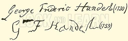 George Frideric Handel (Georg Friedrich Handel), 1685–1759, signature. Illustration for Cyclopedia of Music and Musicians edited by John Denison Champlin (Charles Scribner, 1889).