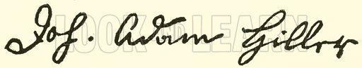 Johann Adam Hiller (Huller), 1728–1804, signature. Illustration for Cyclopedia of Music and Musicians edited by John Denison Champlin (Charles Scribner, 1889).