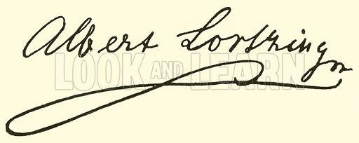 (Gustav) Albert Lortzing, 1803–1851, signature. Illustration for Cyclopedia of Music and Musicians edited by John Denison Champlin (Charles Scribner, 1889).