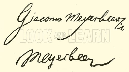 (Jakob Meyer Beer) known as Giacomo Meyerbeer, 1791 or 1794–1864, signature. Illustration for Cyclopedia of Music and Musicians edited by John Denison Champlin (Charles Scribner, 1889).