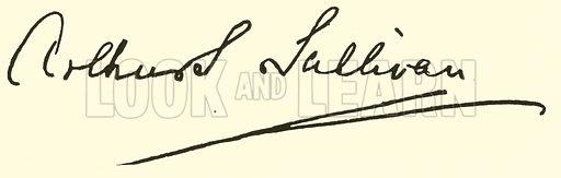 Sir Arthur Seymour Sullivan, signature. Illustration for Cyclopedia of Music and Musicians edited by John Denison Champlin (Charles Scribner, 1889).