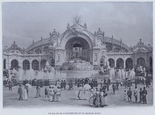 Le Palais De L'Electricite Et Le Chateau D'Eau. Illustration for Le Panorama, Exposition Universelle, Paris, 1900 (Librairie d'Art).