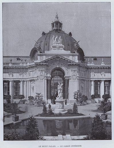 Le Petit Palais, Le Jardin Interieur. Illustration for Le Panorama, Exposition Universelle, Paris, 1900 (Librairie d'Art).