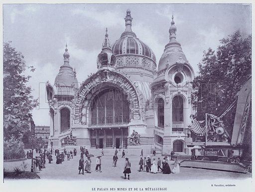 Le Palais Des Mines Et De La Metallurgie. Illustration for Le Panorama, Exposition Universelle, Paris, 1900 (Librairie d'Art).