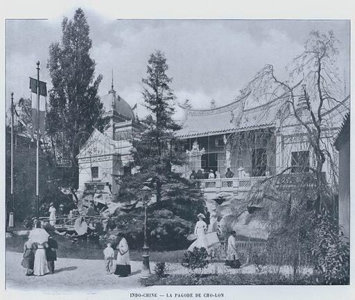 Indo-Chine, La Pagode De Cho-Lon. Illustration for Le Panorama, Exposition Universelle, Paris, 1900 (Librairie d'Art).
