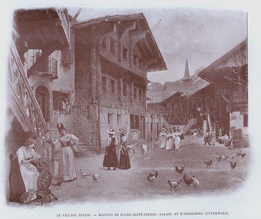 Le Village Suisse, Maisons De Bourg-Saint-Pierre, Valais, Et D'Engelberg, Unterwald. Illustration for Le Panorama, Exposition Universelle, Paris, 1900 (Librairie d'Art).