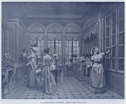La Marchande De Modes, Directoire 1795–1799. Illustration for Le Panorama, Exposition Universelle, Paris, 1900 (Librairie d'Art).