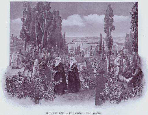 Le Tour Du Monde, Un Cimetiere A Constantinople. Illustration for Le Panorama, Exposition Universelle, Paris, 1900 (Librairie d'Art).