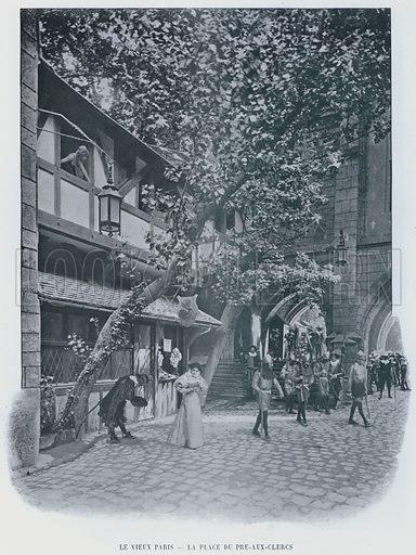 Le Vieux Paris, La Place Du Pre-Aux-Clercs. Illustration for Le Panorama, Exposition Universelle, Paris, 1900 (Librairie d'Art).