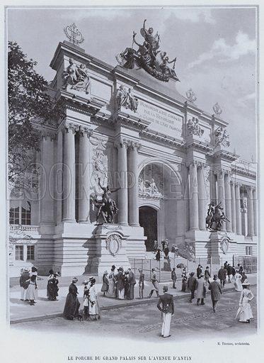 Le Porche Du Grand Palais Sur L'Avenue D'Antin. Illustration for Le Panorama, Exposition Universelle, Paris, 1900 (Librairie d'Art).