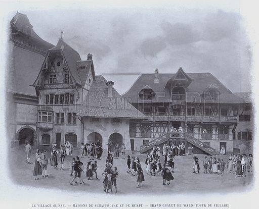 Le Village Suisse, Maisons De Schaffhouse Et De Mumpf, Grand Chalet De Wald, Poste Du Village. Illustration for Le Panorama, Exposition Universelle, Paris, 1900 (Librairie d'Art).