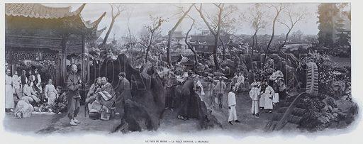 Le Tour Du Monde, La Ville Chinoise, A Shanghai. Illustration for Le Panorama, Exposition Universelle, Paris, 1900 (Librairie d'Art).