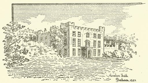 Coxhoe Hall, Durham, 1889. Illustration for The Monthly Chronicle of North Country Lore and Legend, 1889.