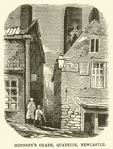 Hornsby's Chare, Quayside, Newcastle. Illustration for The Monthly Chronicle of North Country Lore and Legend, 1889.