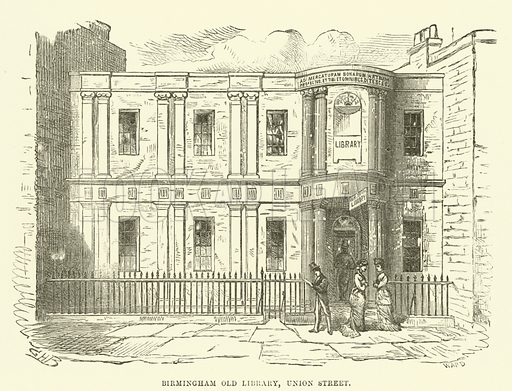 Birmingham Old Library, Union Street. Illustration for Old and New Birmingham by Robert K Dent (Houghton and Hammond, c 1880).