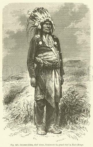 Grosses-Cotes, chef sioux, lieutenant du grand chef la Nuee-Rouge. Illustration for Les Races Humaines by Louis Figuier (Hachette, 1872).