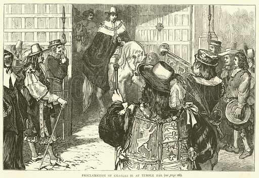 Proclamation of Charles II at Temple Bar. Illustration for Old and New London with numerous engravings from the most authentic sources by Walter Thornbury (Cassell, c 1890).