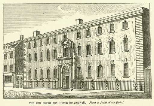 The Old South Sea House, from a print of the period. Illustration for Old and New London with numerous engravings from the most authentic sources by Walter Thornbury (Cassell, c 1890).