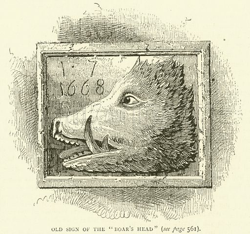 "Old sign of the ""Boar's Head"". Illustration for Old and New London with numerous engravings from the most authentic sources by Walter Thornbury (Cassell, c 1890)."