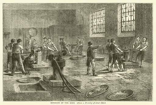 Interior of the mint, from a drawing of about 1800. Illustration for Old and New London with numerous engravings from the most authentic sources by Walter Thornbury (Cassell, c 1890).