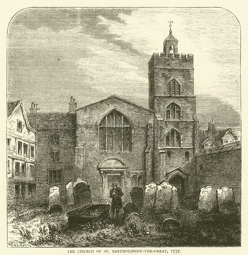 The Church of St Bartholomew-the-Great, 1737. Illustration for Old and New London with numerous engravings from the most authentic sources by Walter Thornbury (Cassell, c 1890).