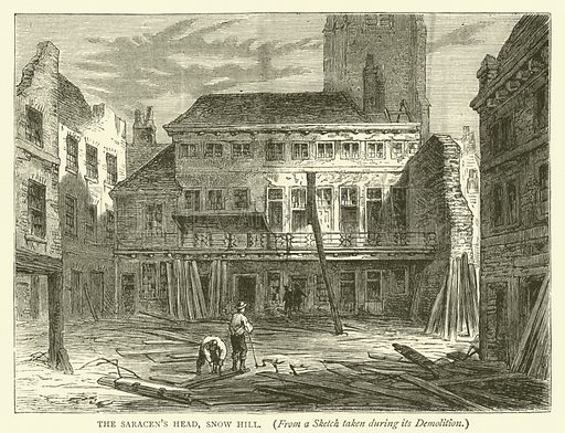 The Saracen's Head, Snow Hill, from a sketch taken during its demolition. Illustration for Old and New London with numerous engravings from the most authentic sources by Walter Thornbury (Cassell, c 1890).