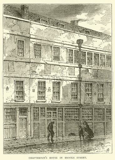 Chatterton's House in Brooke Street. Illustration for Old and New London with numerous engravings from the most authentic sources by Walter Thornbury (Cassell, c 1890).