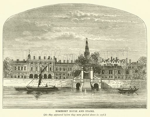 Somerset House and stairs, as they appeared before they were pulled down in 1776. Illustration for Old and New London with numerous engravings from the most authentic sources by Walter Thornbury (Cassell, c 1890).