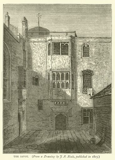 The Savoy, from a drawing by JP Neale, published in 1815. Illustration for Old and New London with numerous engravings from the most authentic sources by Walter Thornbury (Cassell, c 1890).