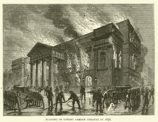 Burning of Covent Garden Theatre in 1856. Illustration for Old and New London with numerous engravings from the most authentic sources by Walter Thornbury (Cassell, c 1890).