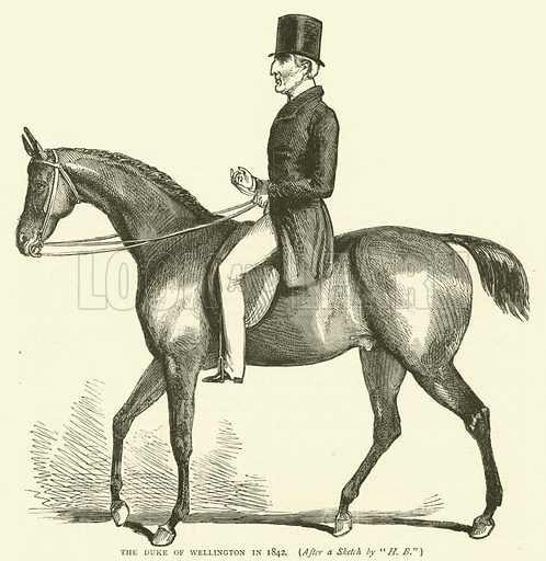 """The Duke of Wellington in 1842, after a sketch by """"HB"""". Illustration for Old and New London with numerous engravings from the most authentic sources by Walter Thornbury (Cassell, c 1890)."""