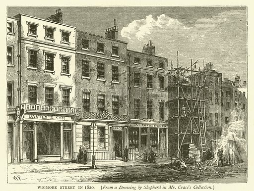 Wigmore Street in 1820, from a drawing by Shepherd in Mr Crace's collection. Illustration for Old and New London with numerous engravings from the most authentic sources by Walter Thornbury (Cassell, c 1890).