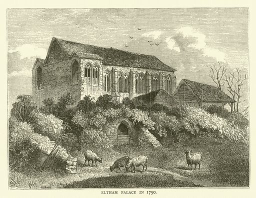 Eltham Palace in 1790. Illustration for Old and New London with numerous engravings from the most authentic sources by Walter Thornbury (Cassell, c 1890).