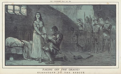 Taking off the Chains! or, Gladstone to the Rescue. Illustration for The Tomahawk, March 13 1869.
