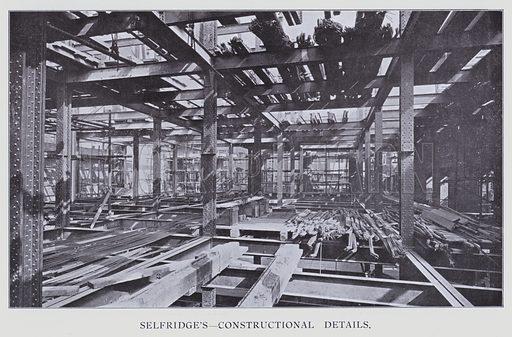 Selfridge's, Constructional Details. Illustration for The Modern Building Record Volume One Public Buildings (Charles Jones, 1910).
