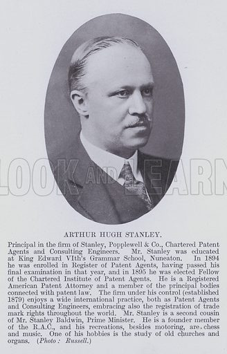 Arthur Hugh Stanley. Principal in the firm of Stanley, Popplewell and Co, Chartered Patent Agents and Consulting Engineers. Illustration for Notable Personalities, An Illustrated Who's Who of Professional and Business Men and Women (Whitehall Publishing, 1927).