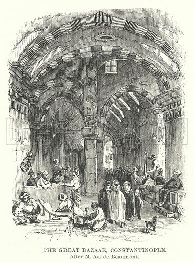 The Great Bazaar, Constantinople. Illustration for The Imperial Gazetteer, A General Dictionary of Geography (Blackie, c 1855).