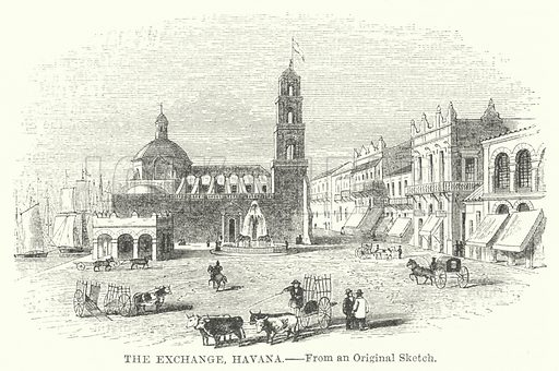 The Exchange, Havana. Illustration for The Imperial Gazetteer, A General Dictionary of Geography (Blackie, c 1855).