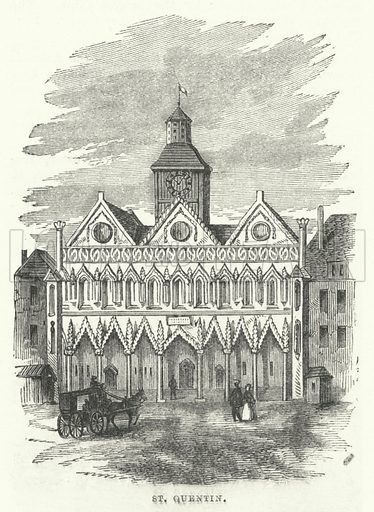 St Quentin. Illustration for The Illustrated Universal Gazetteer edited by William Francis Ainsworth (John Maxwell, 1863).