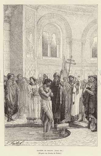 Bapteme de Rollon. Baptism of Rollo, first ruler of Normandy, c911. Illustration for Histoire de France by Victor Duruy (Hachette, 1892).