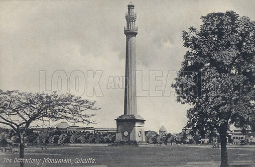 Ochterlony Monument, Calcutta, India. Memorial erected in 1828 to Major-General Sir David Ochterlony, Commander of the East India Company. In 1969 it was rededicated to the martyrs of the struggle for Indian independence and is now known as the Shaheed Minar. Postcard, early 20th century.
