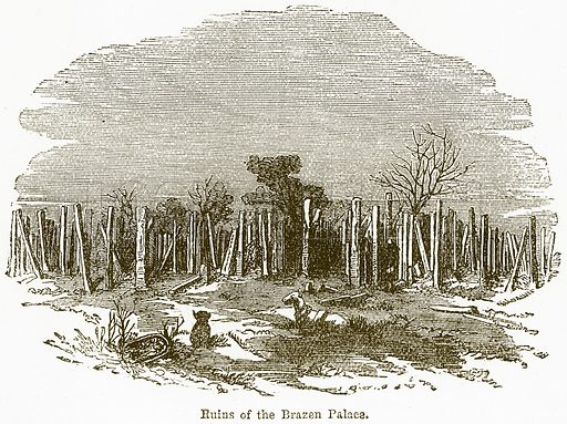 Ruins of the Brazen Palace. Illustration from The National Encyclopaedia (William Mackenzie, c 1900).