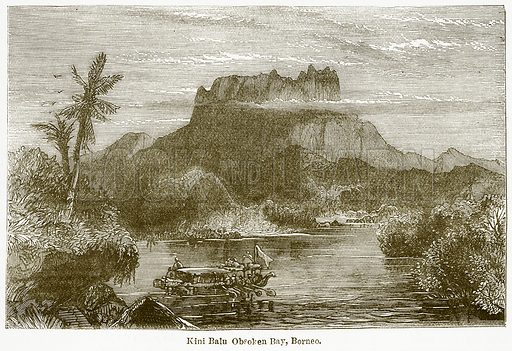 Kini Balu Obsoken Bay, Borneo. Illustration from The National Encyclopaedia (William Mackenzie, c 1900).