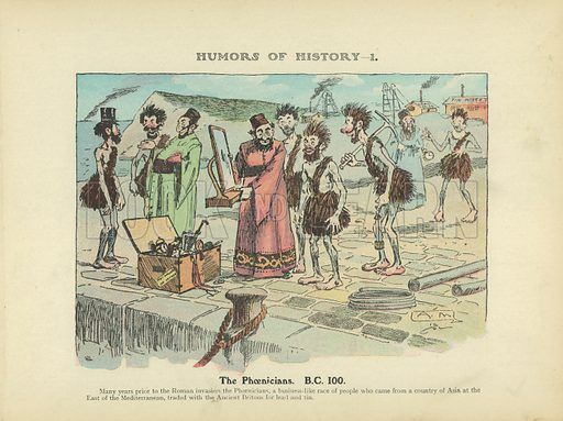 The Phoenicians. BC 100. Illustration for Humors of History (Sully and Ford, c 1905).
