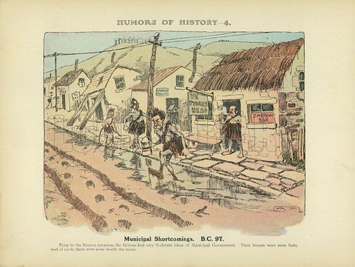 Municipal Shortcomings. BC 97. Illustration for Humors of History (Sully and Ford, c 1905).