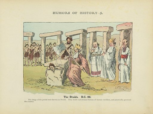 The Druids. BC 96. Illustration for Humors of History (Sully and Ford, c 1905).