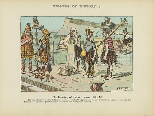 The Landing of Julius Caesar. BC 55. Illustration for Humors of History (Sully and Ford, c 1905).
